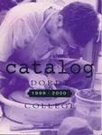 Dordt College 1999-2000 Catalog by Dordt College. Registrar's Office