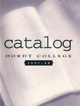 Dordt College 1997-98 Catalog by Dordt College. Registrar's Office