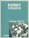 Dordt College 1990-91 Catalog