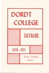 Dordt College 1970-1971 Catalog