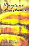 Marginal Resistance: Essays Dedicated to John C. Vander Stelt