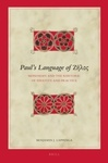 Paul's Language of Zēlos: Monosemy and the Rhetoric of Identity and Practice