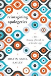 reimagining apologetics by Justin Bailey