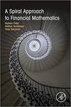 A Spiral Approach to Financial Mathematics by Nathan L. Tintle, Nathan Schelhaas, and Todd Swanson