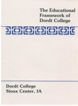 The Educational Framework of Dordt College, 1993
